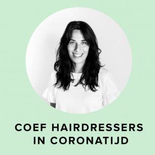 Coef Hairdressers in coronatijd - door Kimberly